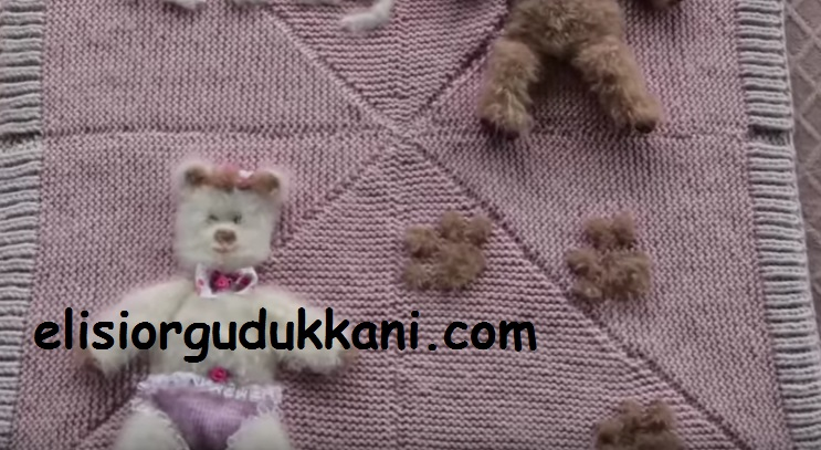 Teddy Ayıcıklı Bebek Battaniyesi Yapılışı